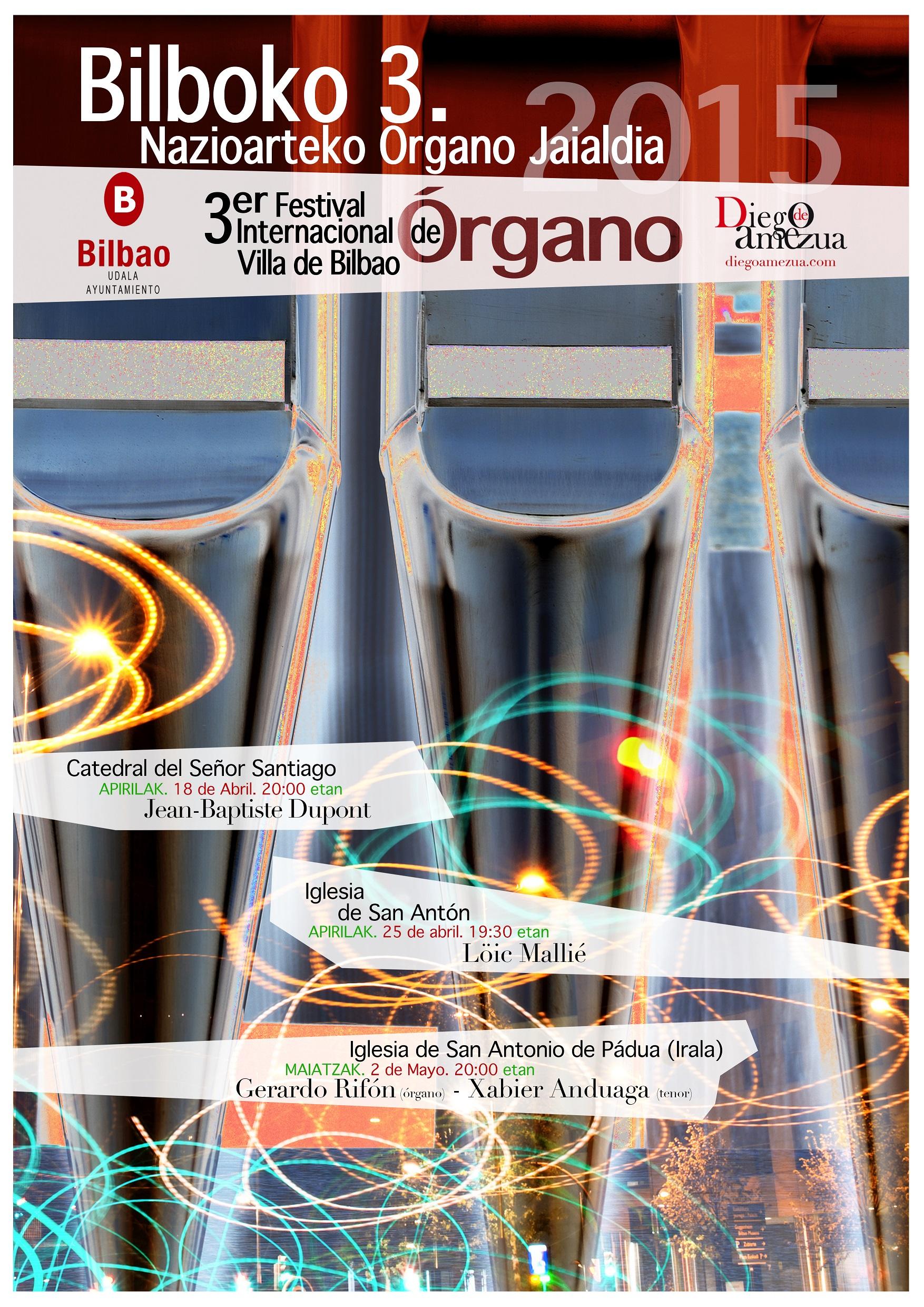 3er Festival Internacional de Órgano Villa de Bilbao - Bilboko 3. Nazioarteko Organo Jaialdia - 2015