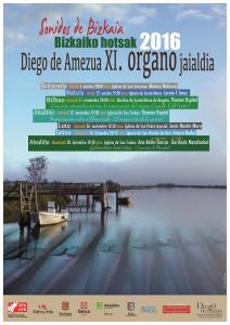 "Cartel del XI Festival de Órgano de Bizkaia ""Bizkaiko hotsak 2016"""