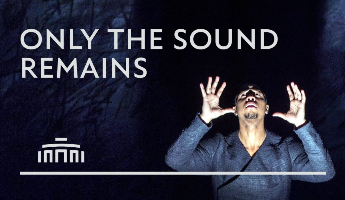 """Only the sound remains"" opera garaikidea"